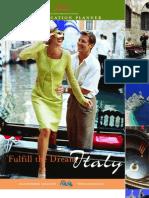 Italy - Fulfill the dream