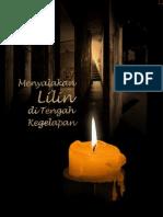 Menyalakan Lilin Di Tengah Kegelapan-Sejarah KPK