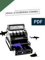Manual de desobediencia económica