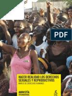 Hacer Realidad Los Derechos Sexuales y Reproductivos Marco de Derechos Humanos. Amnistia Internacional