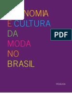 Pesquisa Economia e Cultura Da Moda 2012