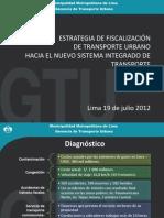 Estrategia de Fiscalización de transporte urbano. Hacia el nuevo sistema integrado de Transporte