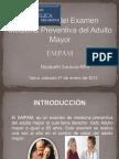 Aplicación del Examen Medicina Preventiva del Adulto Mayor
