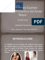 Aplicación del Examen Medicina Preventiva del Adulto Mayor