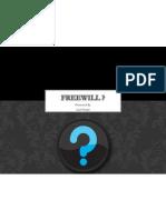 Freewill Presentation