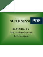 Super Senses 1