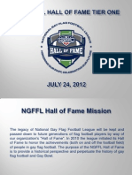 Nominees for the 2012 Class of the NGFFL Hall of Fame