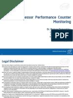 Dementiev Processor Performance Counter Monitoring by Roman Dementiev 14-07-2010