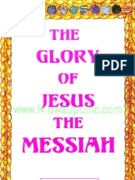 The Glory of Jesus the Messiah