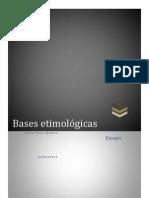 Ensayo de Bases Etimologicas