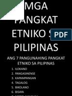 mgapangkatetnikosapilipinas-111206222917-phpapp01
