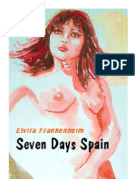 Seven Days Spain