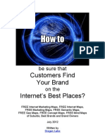 How to be sure that Customers Find Your Brand on the Internet's Best Places-July 2012-Dragan Lakic