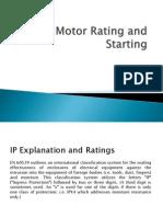 IP, Motor Rating & Starting