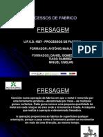 PROCESSOS de FABRICO (Miguel Coelho, Daniel Gomes, Tiago Ramirez