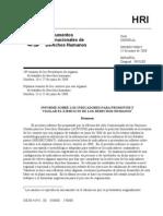 Cuadro de indicadores del derecho a la alimentación elaborado por ONU, publicado en Naciones Unidas, (2008), Informe sobre los indicadores para promover y vigilar el ejercicio de los derechos humanos. Ref. HRI/MC/2008/3.
