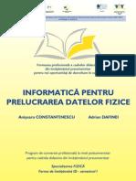 Informatica Pentru Prelucrarea Datelor Fizice