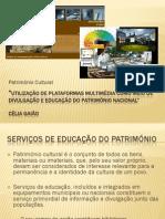 Utilização de plataformas multimédia como meio de educação e divulgação do património