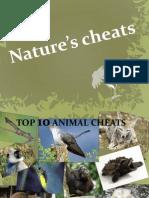 Nature's cheats