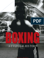 Boddy, K. (2008) Boxing a Cultural History