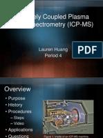 Inductively Coupled Plasma Mass Spectroscopy (ICP-MS)