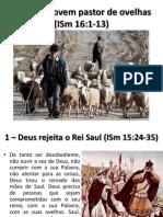 Davi, Um Jovem Pastor de Ovelhas - ISm 16:1-13