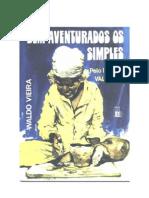Bem-Aventurados os Simples (Psicografia Waldo Vieira - Espírito Valérium)