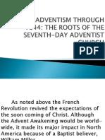 2. Millerite Adventism Through 1844