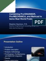 Presentation-CombiningProENGINEER ProMECHANICA and Mathcad-Final
