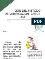 APLICACIÓN DEL METODO DE VERIFICACION- CHECK LIST