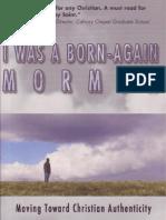 i Was a Born Again Mormon