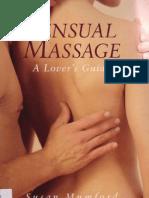 Sensual Massage a Lover's Guide