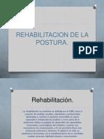 Rehabilitacion de La Postura