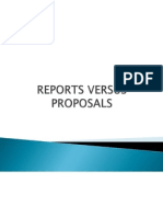 Reports Versus Proposals