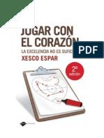 jugarconelcorazndexescoespar-100820102812-phpapp01