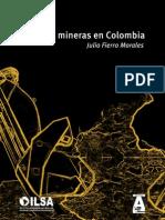 Políticas mineras en Colombia.Libro Completo