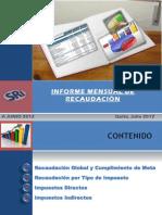 INFORME DE RECAUDACION MENSUAL DEL SRI - Junio 2012