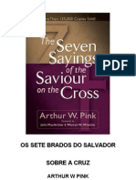 A. w. Pink - Os Sete Brados Do Salvador Na Cruz