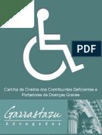 CARTILHA DIREITOS DO DEFICIENTE E DO PORTADOR DE DOENÇAS GRAVES - Carlos Horácio Bonamigo Filho - GARRASTAZU ADVOGADOS - 2012