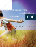 I Will Not Leave You Comfortless | A Memoir by Jeremy Jackson