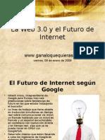 La Web 30 y El Futuro de Internet