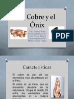 Cobre y el Onix
