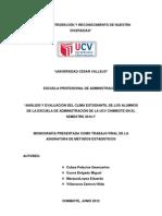 Analisis y Evaluación del Clima Estudiantil de los Alumnos de la Escuela de Administración  de la UCV Chimbote en el Semestre 2012-I