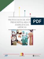 Protocolos de Atencion Prehospitalaria Para Emergencias Medicas