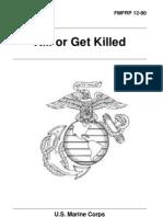 FMFRP 12-80 - Kill or Get Killed - Rex Applegate
