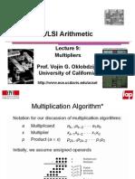 VLSI Arithmetic Lect 9 Multiplier