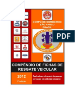 Compêndio de Fichas de Resgate Veicular - Corpo de Bombeiros - São Paulo - Brasil - 1ª Ed - fev 2012