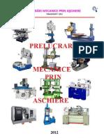 Prelucrari Mecanice Prin Aschiere
