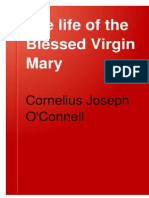 The Life of the Blessed Virgin Mary - Cornelius Joseph O'Connell