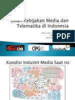 Ubah Kebijakan Media Dan Telematika Di Indonesia